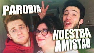 Nuestra Amistad | Parodia Bella y Sensual (Romeo Santos, Daddy Yankee, Nicky Jam) (Official Video)