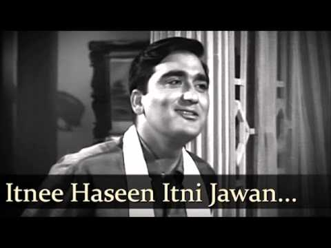 Itni Haseen Itni Jawan, Mohammed Rafi Classic...