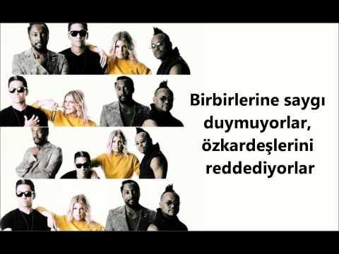 (Türkçe) Black Eyed Peas ft. Justin Timberlake - Where's The Love?