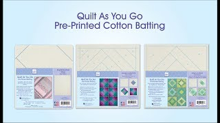 Quilt As You Go, Pre-Printed Cotton Batting