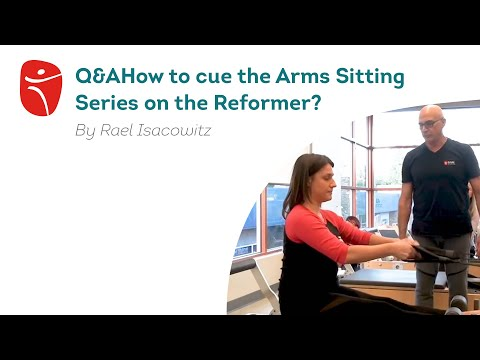 How To Cue The Arms Sitting Series On The Reformer?