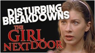 The Girl Next Door (2007) | DISTURBING BREAKDOWN