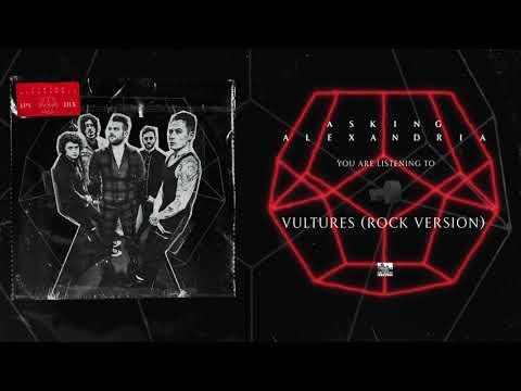 ASKING ALEXANDRIA - Vultures (Rock Version)