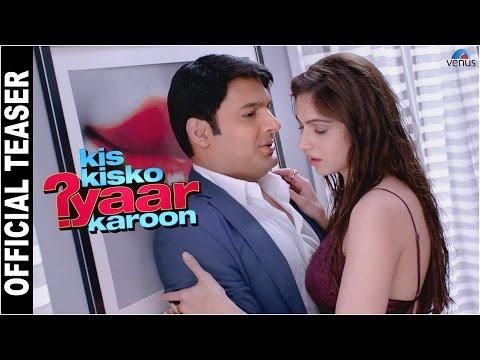 Kis Kisko Pyaar Karoon   Official Teaser-1   Kapil Sharma, Arbaaz, Elli, Manjari, Simran, Sai,Varun.