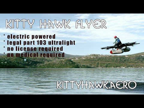 Kitty Hawk Flyer ultralight, all electric part 103 legal ultralight aircraft copter..
