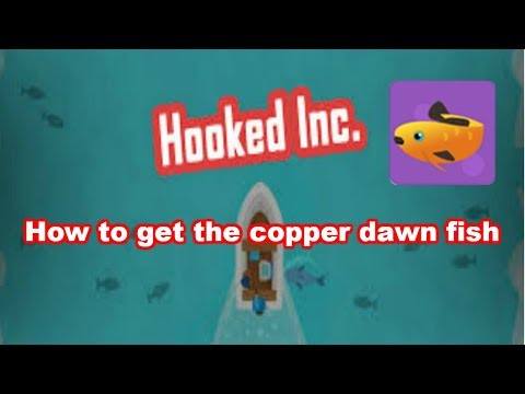 How To Get The Copper Dawn Fish | Hooked Inc