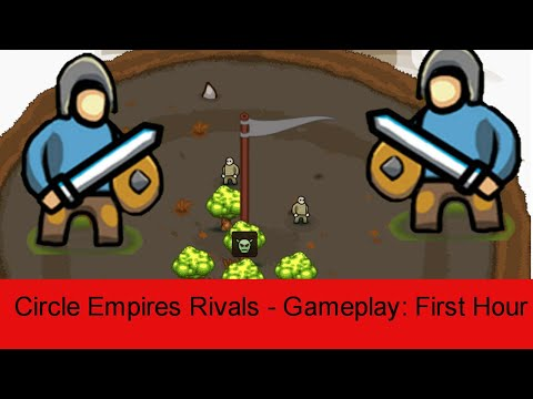 Circle Empires Rivals -  Game-play: First Hour |