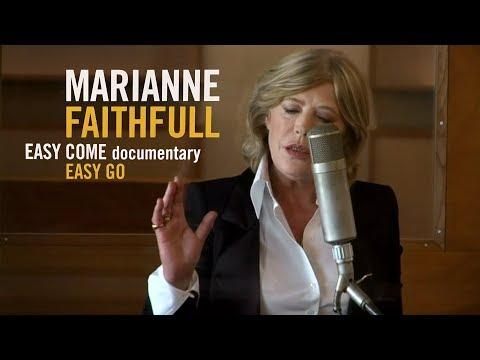 Marianne Faithfull  Easy Come Easy Go Documentary: An Original Idea by Jean Baptiste Mondino 2008