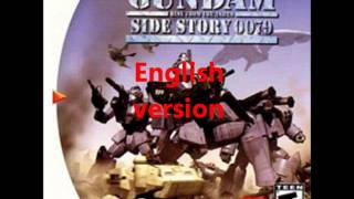 コロニーの堕ちた地で... Gundam Side Story 0079 - Rise from the ashes OP2 song