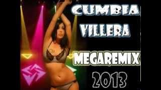 CUMBIA VILLERA 2013 - MEGAMIX HD