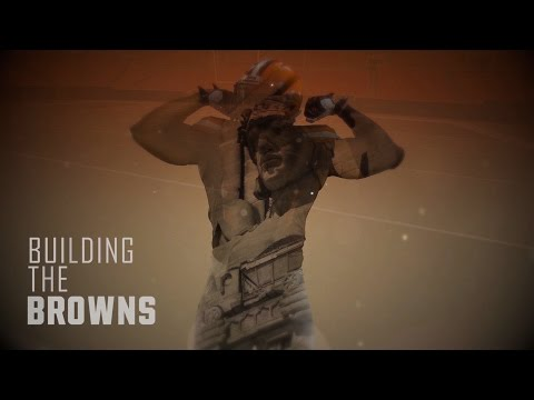 2016 Building The Browns: Episode 1