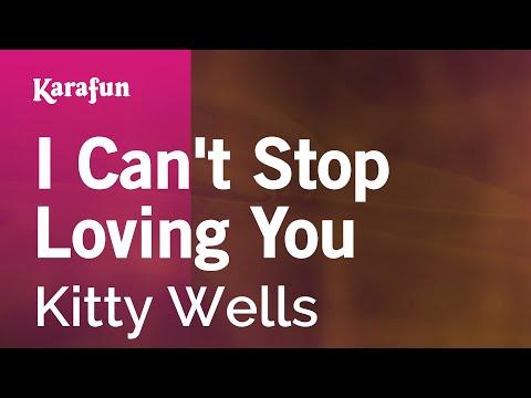 Karaoke I Can't Stop Loving You - Kitty Wells