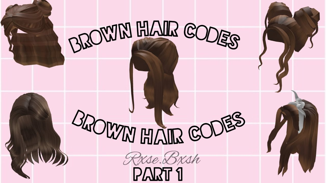 Brown Hair Codes For Bloxburg Part 1 Youtube