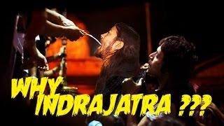 | Why Indrajatra ??? |