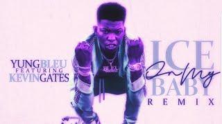 Yung Bleu Ice on my baby Remix Ft Kevin Gates Screwed Chopped DJ DLoskii.mp3