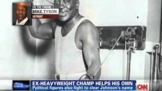 Mike Tyson Fights To Pardon Jack Johnson