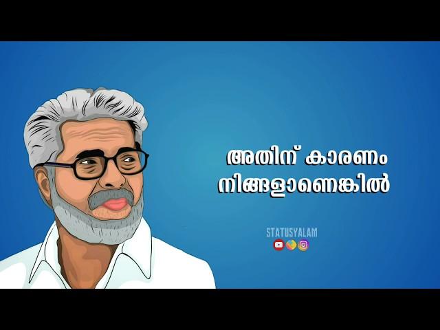 Mammutty Dialogues Lyrical Whatsapp Status Malayalam