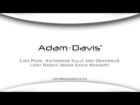 Adam Davis - Lost Dance (mashup of Deadmau5 and Roger Sanchez).mp4