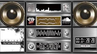 Mutantbreakz - Narcos (Soy el fuego que Remix)