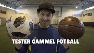 tester gammel fotball
