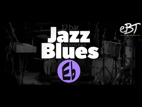 12 Bar Jazz Blues Backing Track in Eb, 140bpm