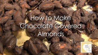 Healthy Recipe : Chocolate Covered Almonds