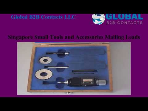 Singapore Small Tools and Accessories Mailing Lead