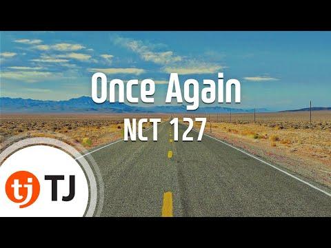 [TJ노래방] Once Again(여름방학) - NCT 127 / TJ Karaoke