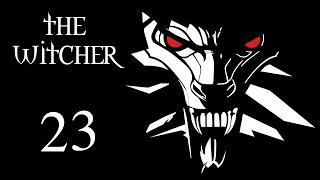 The Witcher (Ведьмак) - Новые встречи в таверне [#23]