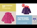 Puffer Baby Girl Clothes Baby Fashion, 2017 Collection