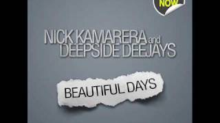 Nick Kamarera & Deepside Deejays-Beautiful Days (Original Extended Mix)