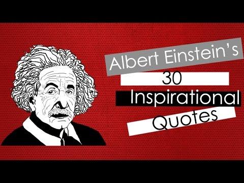30 Albert Einsteins Quotes Youtube