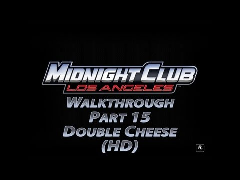 Midnight Club Los Angeles Part 15 Double Cheese (HD)
