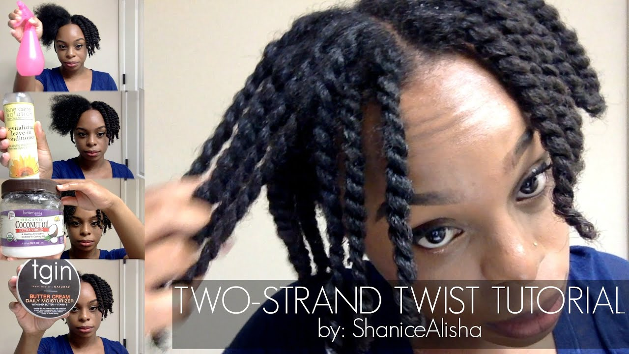 How To Two Strand Twist Your 4c Natural Hair By Shanicealisha