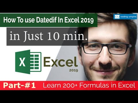 HOW TO USE DATEDIF FUNCTION IN EXCEL 2019? | Calculate Age Using DatedIf Formula In Excel 2019.