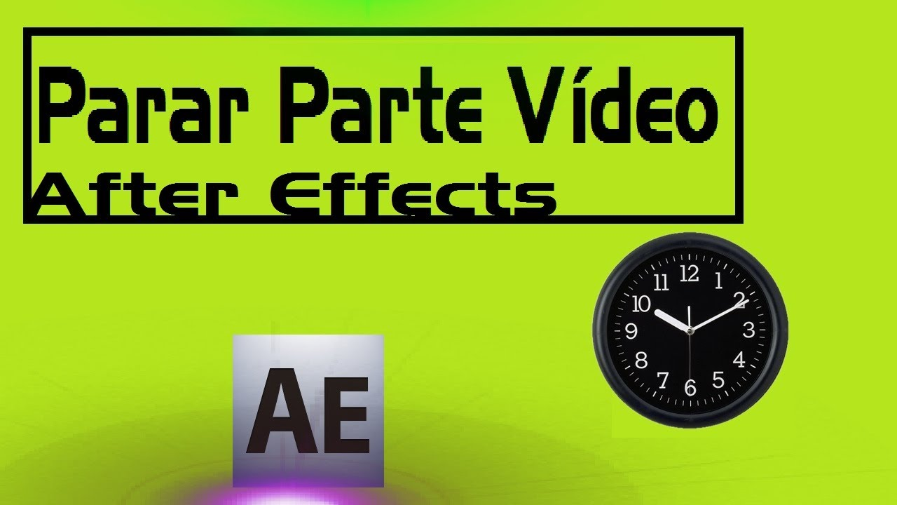 After Effects: Congelar Parte Del Vídeo - YouTube