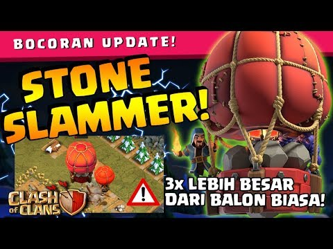 TROOPS BARU CoC Yang SANGAT BERBAHAYA!! - Bocoran UPDATE Stone Slammer