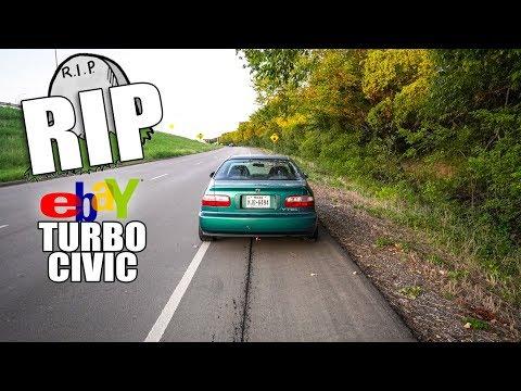 I BLEW UP MY $600 EBAY TURBO CIVIC!!