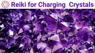 Reiki for Charging Crystals | Energy Healing