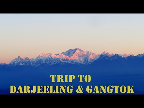 Trip to DARJEELING , GANGTOK  & LACHUNG | Part 1