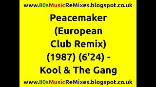 Peacemaker (European Club Remix) - Kool & The Gang