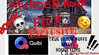 T- Crime BUFFS NEW SHOW  Murder House Flip