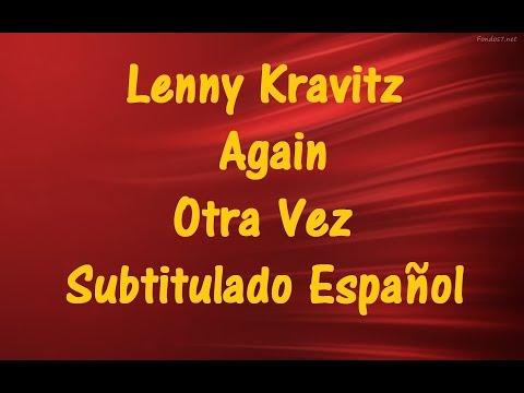 Lenny Kravitz - Again(Otra Vez) Subtitulado Español ♫ Videos Lyrics ♫