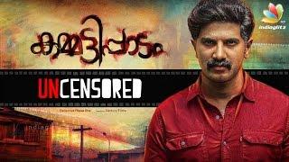 Dulquar Salmans Kammatipaadam uncensored copy to release soon