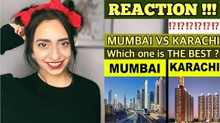 Pakistani Reacts To | MUMBAI vs KARACHI | Which one is The Best?