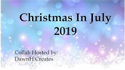 CHRISTMAS IN JULY 2019 COLLAB  - Week 2,  7/13/19 , Traditional (V1099)