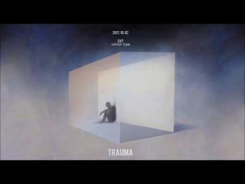SEVENTEEN HIPHOP TEAM - TRAUMA [Audio/MP3]