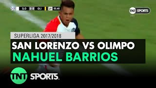 Nahuel Barrios (1-0) San Lorenzo vs Olimpo | Fecha 20 - Superliga Argentina 2017/2018