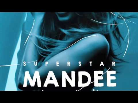 MANDEE-Superstar ft Maria Mathea (ST4H)