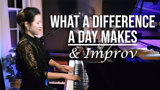 What a Difference a Day Makes Vocal & Piano Cover and Improv by Sangah Noona видео